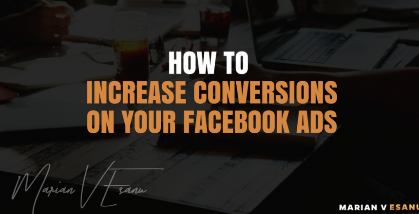 HOW-TO-INCREASE-CONVERSIONS-ON-YOUR-FACEBOOK-ADS